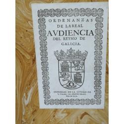 ORDENANZAS DE LA REAL AUDIENCIA DEL REYNO DE GALICIA