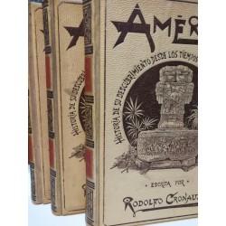 AMÉRICA Historia de su Descubrimiento desde los Tiempos Primitivos hasta los más Modernos 3 Tomos