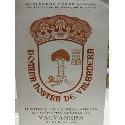 HISTORIA DE LA REAL ABADÍA DE NUESTRA SEÑORA DE VALVANERA EN LA RIOJA
