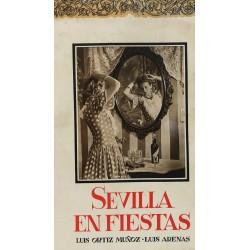 SEVILLA EN FIESTAS Antología Fotográfica de Luis Arenas