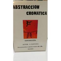 ABSTRACCIÓN CROMÁTICA Exposición Gerardo Santana