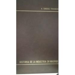 HISTORIA DE LA INDUSTRIA EN MADRID