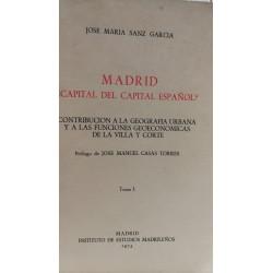 MADRID CAPITAL DEL CAPITAL ESPAÑOL Tomo I