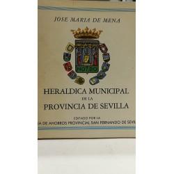 HERÁLDICA MUNICIPAL DE LA PROVINCIA DE SEVILLA