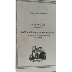 DICCIONARIO Bibliográfico-Histórico de los ANTIGUOS REINOS , PROVINCIAS,CIUDADES,VILLAS,IGLESIAS Y SANTUARIOS DE ESPAÑA