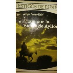 VIAJE POR LA SIERRA DE AYLLÓN
