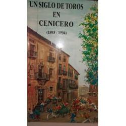 UN SIGLO DE TOROS EN CENICERO (1893-1944)