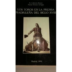 LOS TOROS EN LA PRENSA MADRILEÑA DEL SIGLO XVIII