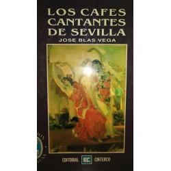 LOS CAFÉS CANTANTES DE SEVILLA