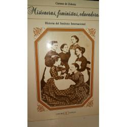 MISIONERAS,FEMENINAS,EDUCADORAS Historia del Instituto Internacional