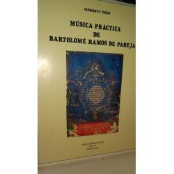 MÚSICA PRÁCTICA DE BARTOLOMÉ RAMOS DE PAREJA 2 Tomos