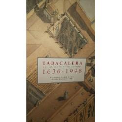 TABACALERA y el Estanco del Tabaco en España 1936-1998