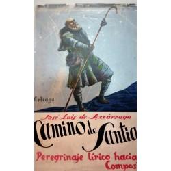 CAMINO DE SANTIAGO Peregrinaje lírico hacia Compostela