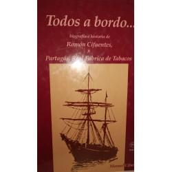 TODOS A BORDO Biografía e Historia de Ramón Cifuentes y Partagás Real Fábrica de Tabacos