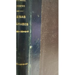 IGLESIAS MOZÁRABES ARTE ESPAÑOL DE LOS SIGLOS IX  A XI. Láminas
