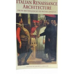 ITALIAN RENAISSANCE ARCHITECTURE from Brunelleschi to Michelangelo
