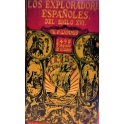 LOS EXPLORADORES ESPAÑOLES DEL SIGLO XVI Vindicación de la acción colonizadora española en América 1939