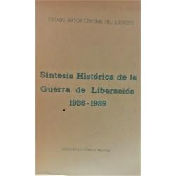 SÍNTESIS HISTÓRICA DE LA GUERRA DE LIBERACIÓN 1936-1939