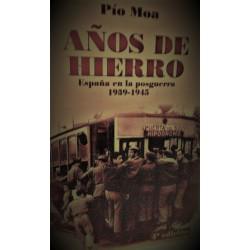 AÑOS DE HIERRO España en la posguerra 1939-1945