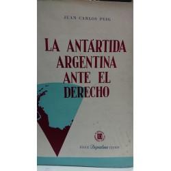 LA ANTÁRTIDA ARGENTINA ANTE EL DERECHO
