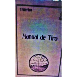MANUAL DE TIRO El tiro de la artillería de campaña.Manual de Campo del Oficial de Batería
