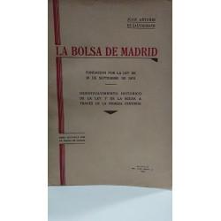 LA BOLSA DE MADRID 1831-1931 Fundación por la Ley 10 Septiembre 1831