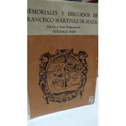 MEMORIALES Y DISCURSOS DE FRANCISCO MARTINEZ E LA MATA