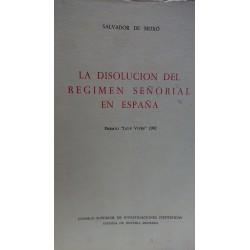 LA DISOLUCIÓN DEL RÉGIMEN SEÑORIAL EN ESPAÑA