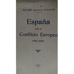 ESPAÑA ANTE EL CONFLICTO EUROPEO 1914-1915