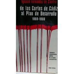 DE LAS CORTES DE CÁDIZ AL PLAN DE DESARROLLO 1808-1966 Ensayo de Interpretación Política de España