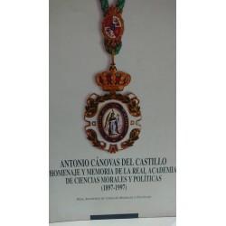 ANTONIO CÁNOVAS DEL CASTILLO Homenaje y Memoria de la Real Academia de Ciencias Morales y Políticas (1897-1997)