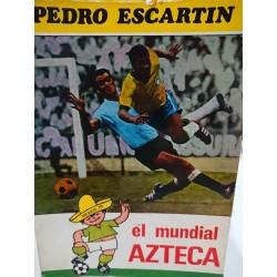 EL MUNDIAL AZTECA