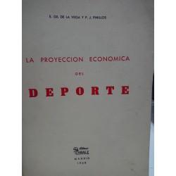 LA PROYECCIÓN ECONÓMICA DEL DEPORTE