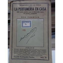 LA PERFUMERÍA EN CASA 200 Recetas prácticas para la fabricación casera de esencias y perfumes