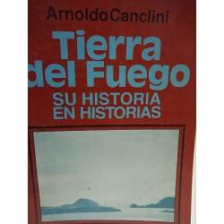 TIERRA DE FUEGO Su Historia en historia