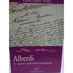 ALBERDI Su Vigencia y Modernidad Constitucional