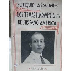 LOS TEMAS FUNDAMENTALES DE HISPANO AMÉRICA