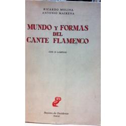 MUNDOS Y FORMAS DEL CANTE FLAMENCO con 25 láminas