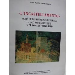 L'INCASTELLAMENTO Actas de las Reuniones de Girona  (26-27 Noviembre de 1992) y Roma (5 y 7 de Mayo 1994)