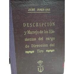 DESCRIPCIÓN Y MANEJO DE LOS ELEMENTOS DEL CARGO DE DIRECCIÓN DEL TIRO