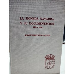LA MONEDA NAVARRA Y SU DOCUMENTACIÓN 1513-1838