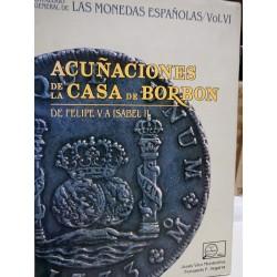 ACUÑACIONES DE LA CASA DE BORBÓN De Felipe V a Isabel II