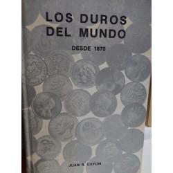 LOS DUROS DEL MUNDO Desde 1870