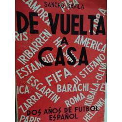DE VUELTA A CASA Dos años de Fútbol español