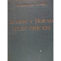 ACEROS Y HORNOS ELÉCTRICOS Fabricación,Tratamiento,Aplicación y Pruebas