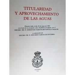 TITULARIDAD Y APROVECHAMIENTO DE LAS AGUAS discurso leído el 29 de mayo de 1995