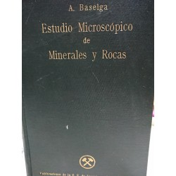 ESTUDIO MICROSCÓPICO DE MINERALES Y ROCAS
