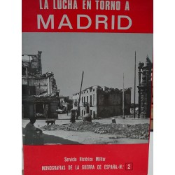 LA LUCHA EN TORNO A MADRID