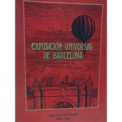 EXPOSICIÓN UNIVERSAL DE BARCELONA El Libro del Centenario 1888-1988