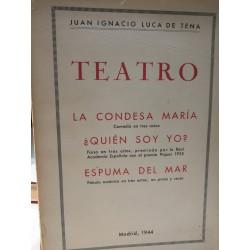 TEATRO La Condesa María /Quién soy yo / Espuma de Mar